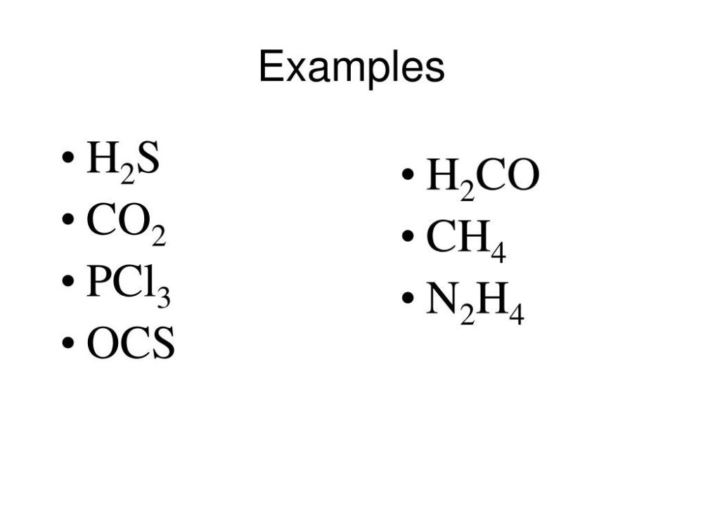 medium resolution of examples h2s co2 pcl3 ocs h2co ch4 n2h4