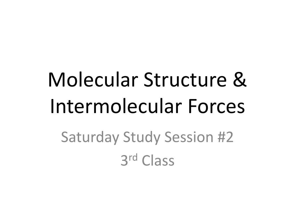 hight resolution of molecular structure intermolecular forces