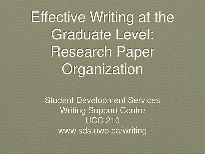 PPT Effective Writing At The Graduate Level Research Paper