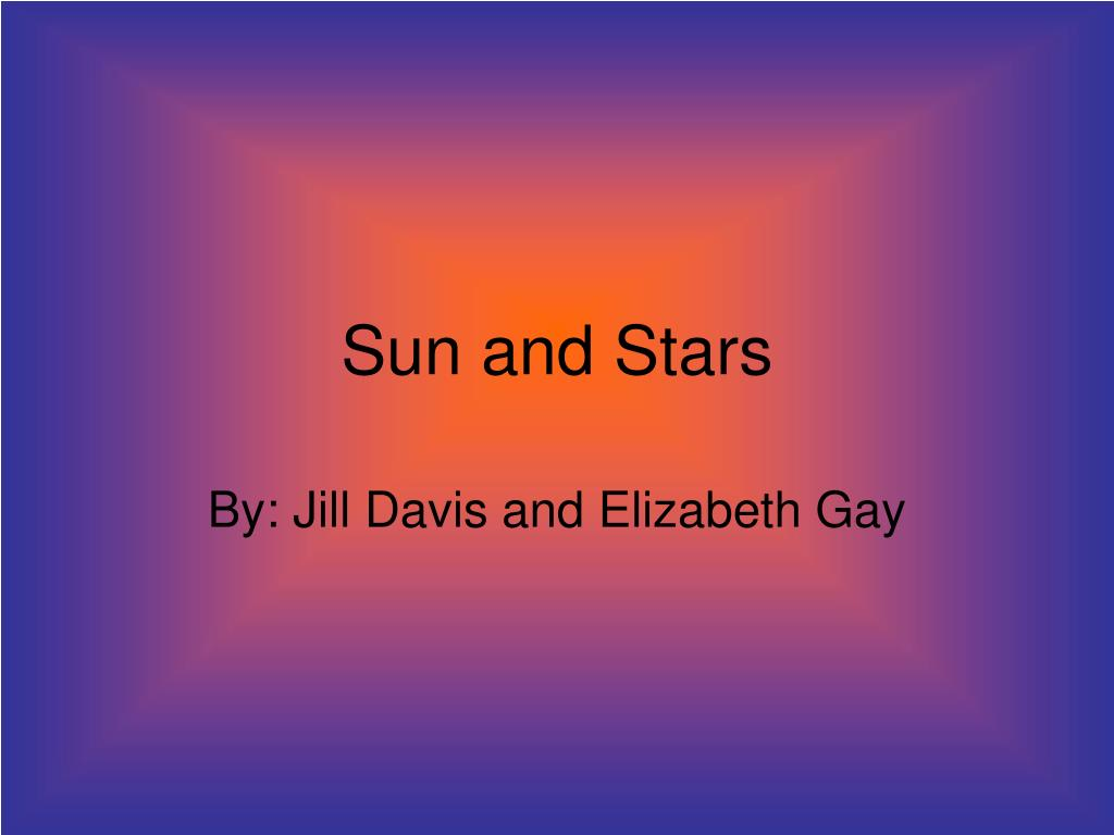 hight resolution of sun and stars by jill davis and elizabeth gay
