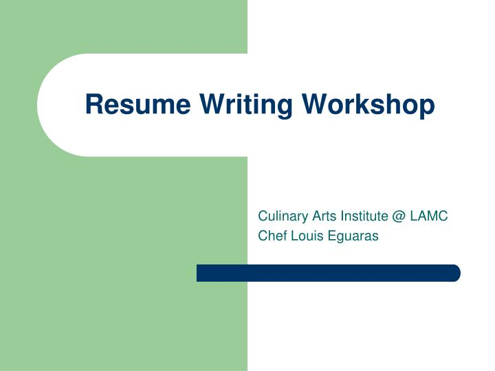 Ppt Resume Writing Workshop Powerpoint Presentation - Resume
