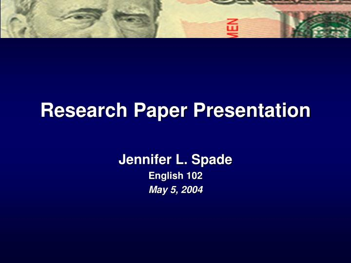 Eng 102 Research Paper Research Paper Academic Writing Service