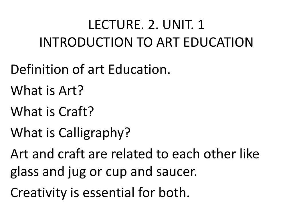 Ppt Summery Of Previous Lecture Art Craft Calligraphy Introduction Powerpoint Presentation Id 5379626