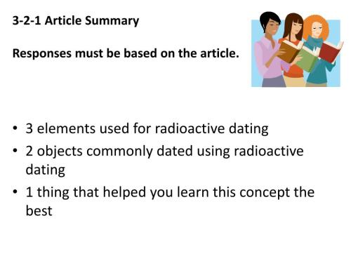 small resolution of 3 2 1 article summaryresponses must be based on the article 3 elements used for radioactive dating