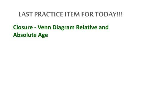 small resolution of last practice item for today closure venn diagram relative and absolute age