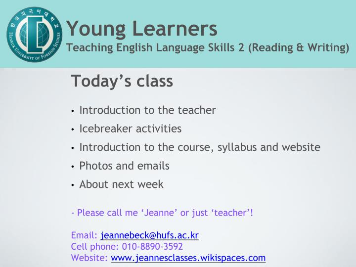 PPT Young Learners Teaching English Language Skills 2 Reading Amp Writing PowerPoint