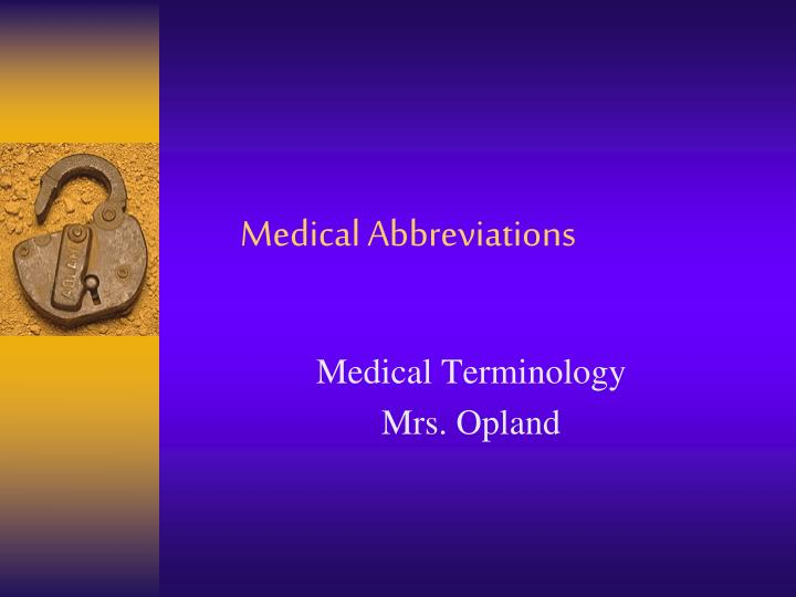 PPT - Medical Abbreviations PowerPoint Presentation free ...