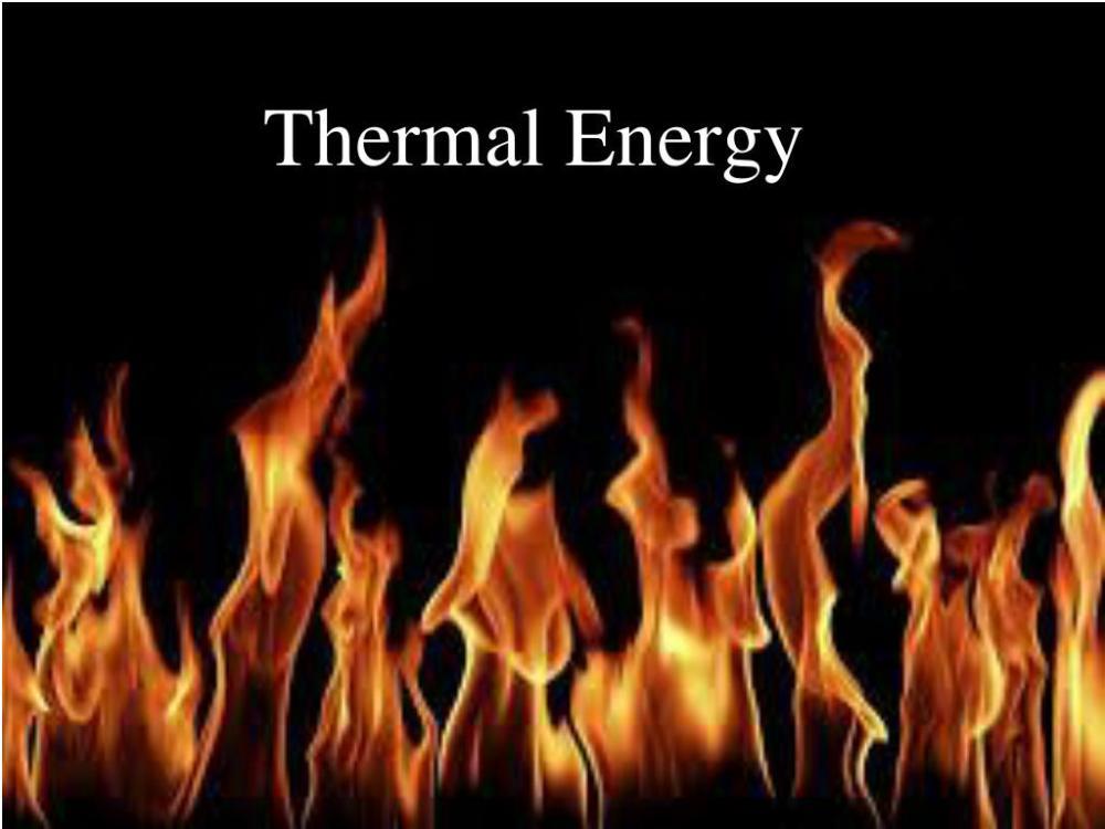 medium resolution of thermal energy powerpoint ppt presentation