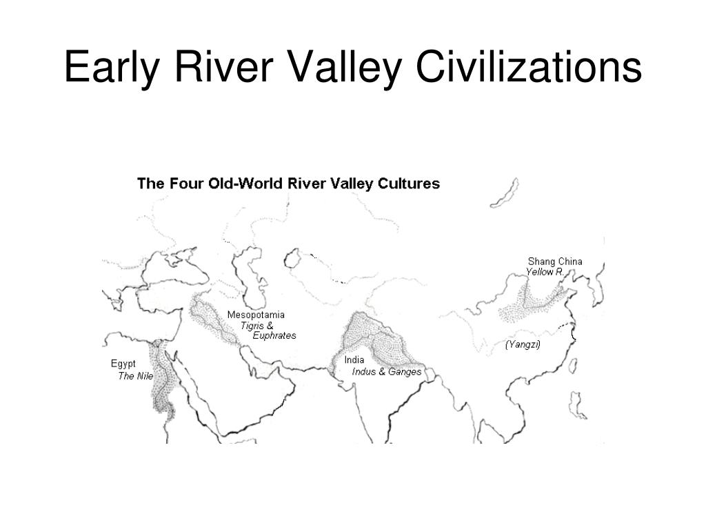What Were The Accomplishments Of The Early River Valley