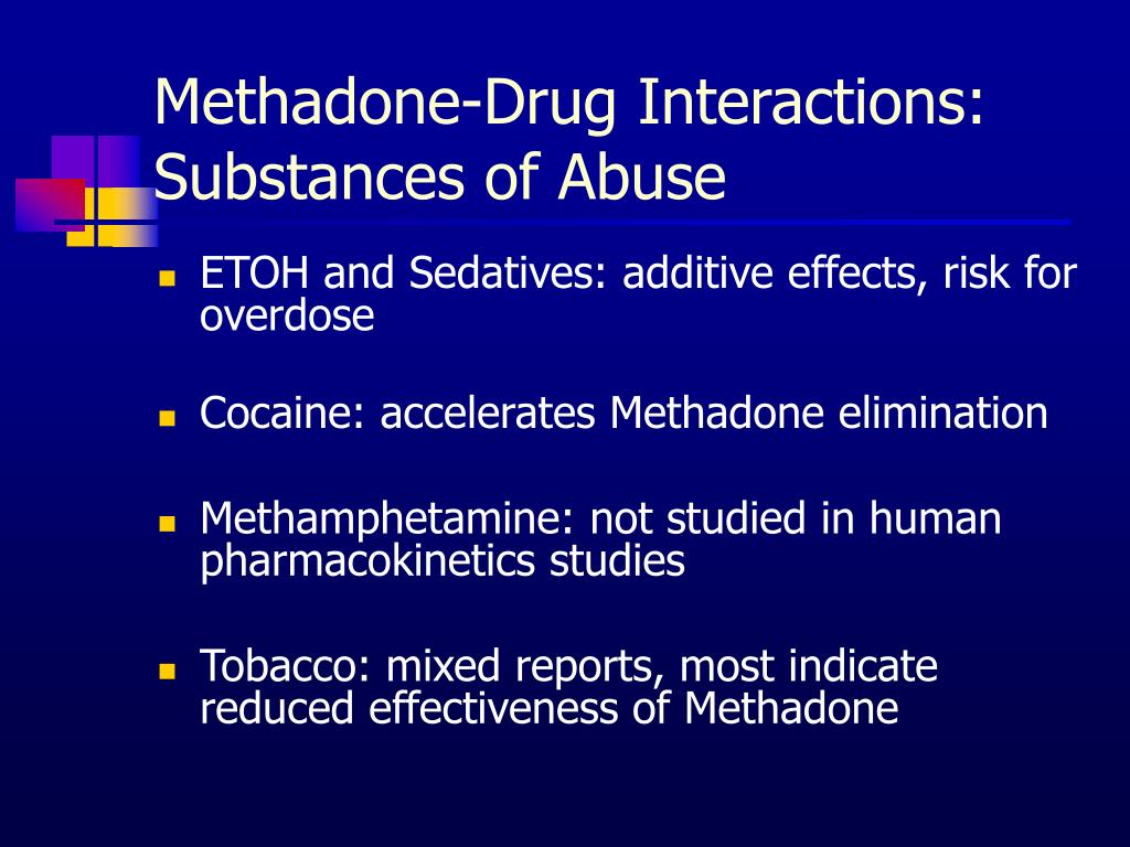 PPT - Methadone: You Don't Prescribe it? You Still Need to ...