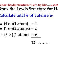 ex draw the lewis structure for h2co 1 calculate total of valence e 4 e 1 atom 4 c 1 e 2 atoms 2 h o 6 e 1 atom 6 12 valence e  [ 1024 x 768 Pixel ]