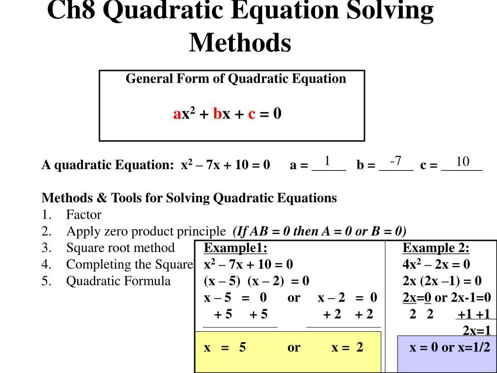 Solving Quadratic Equations By Any Method