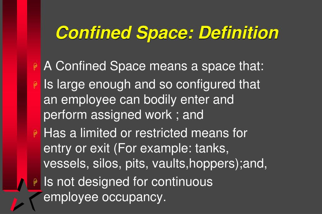 PPT - CONFINED SPACE PowerPoint Presentation - ID:6026942