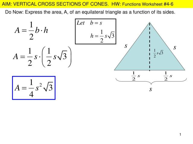 PPT - Do Now: Express the area, A, of an equilateral triangle as a