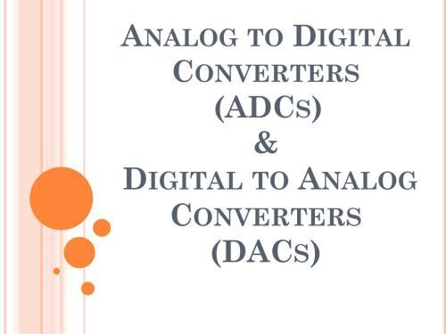 small resolution of analog to digital converters adcs digital to analog converters dacs powerpoint ppt presentation