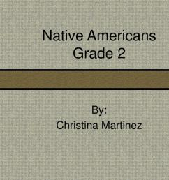 PPT - Native Americans Grade 2 PowerPoint Presentation [ 768 x 1024 Pixel ]