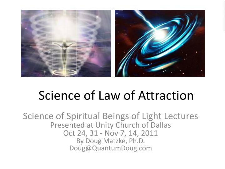 PPT - Science of Law of Attraction PowerPoint Presentation ...