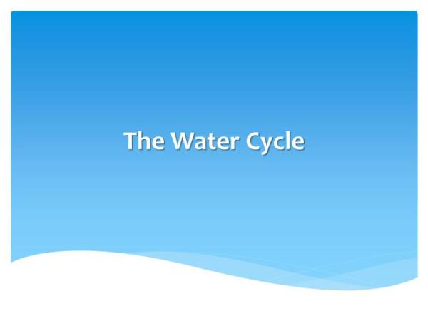 PPT The Water Cycle PowerPoint Presentation ID6902109