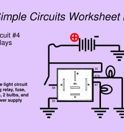 simple circuits worksheet lii circuit 4 relays 30 87a simple light circuit using  [ 1024 x 768 Pixel ]
