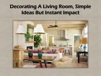 PPT - Decorating A Living Room, Simple Ideas But Instant ...