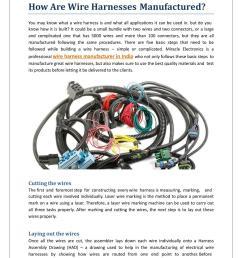 how are wire harnessesmanufactured youmayknowwhatawireharnessisandwhatallapplicationsitcanbeusedin butdoyou  [ 1024 x 1325 Pixel ]