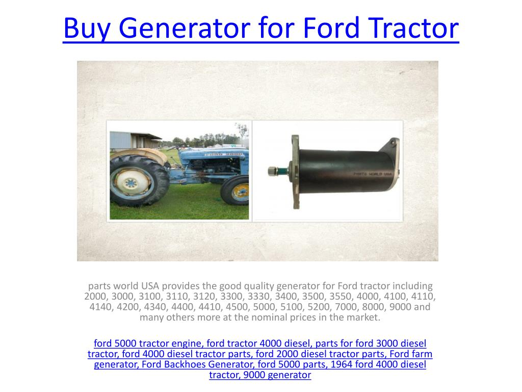 hight resolution of generator for ford tractor powerpoint ppt presentation