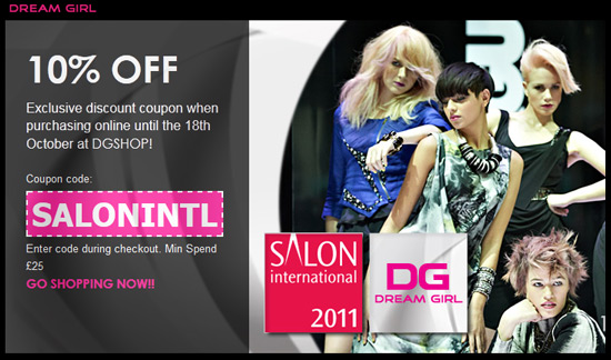 Dream Girl at Salon International 2011 - 10% Discount Coupon!