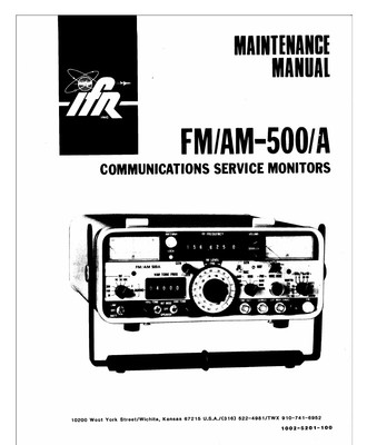 IFR FM/AM-500A Service Monitor Maintenance & Operation