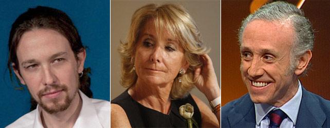 Pablo Iglesias, Esperanza Aguirre y Eduardo Inda.