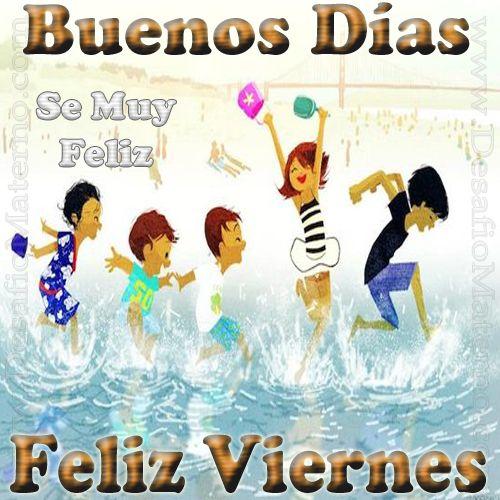 Imágenes de Buenos Días Viernes y Feliz Bendecido Viernes