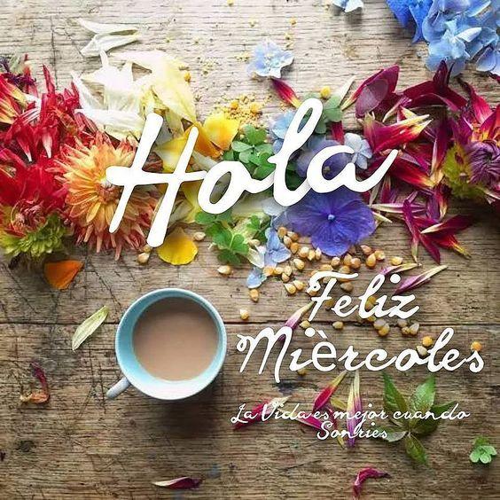 Buenos Días Feliz Miércoles Con Frases