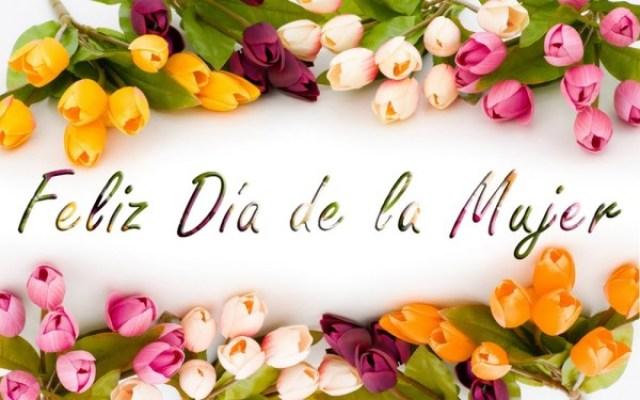Imagenes Con Rosas Feliz Dia De La Mujer