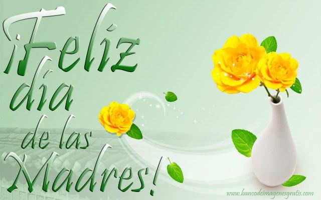 Imagenes Rosas Amarillas Feliz Dia De Las Madres