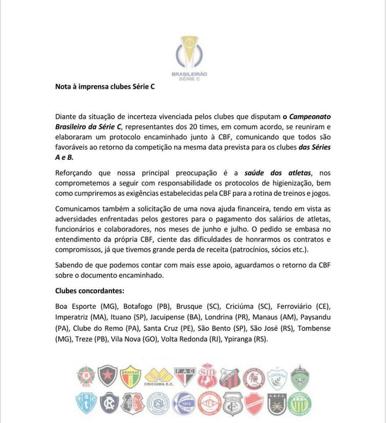 Os 20 clubes que integram a Série C do futebol brasileiro enviaram nota pedindo apoio à CBF