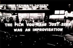 """O estilo de liberdade cinematográfica de Shadows, descrito no próprio filme como """"improvisação"""""""