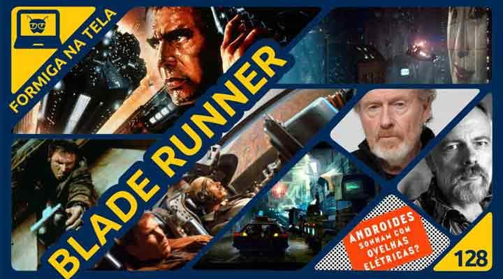 Blade Runner no Formiga na Tela