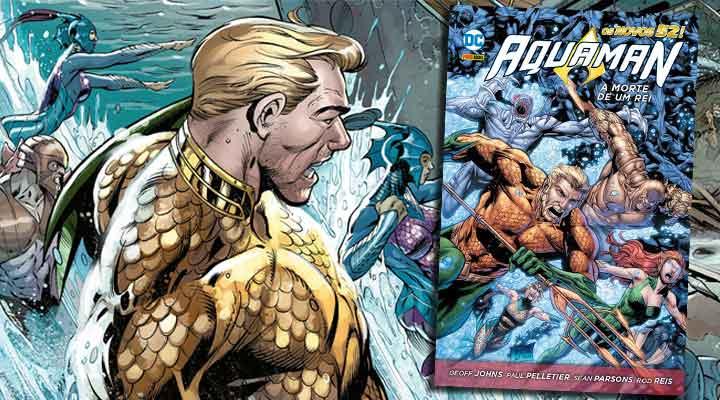 Resenha de Aquaman: A Morte de Um Rei