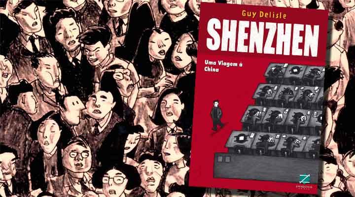 Resenha de Shenzhen: Uma Viagem à China, de Guy Delisle