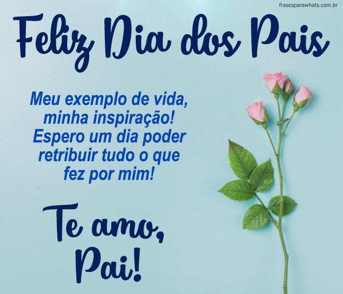 Imagens e Mensagens de Feliz Dia dos Pais com muito Amor e Carinho