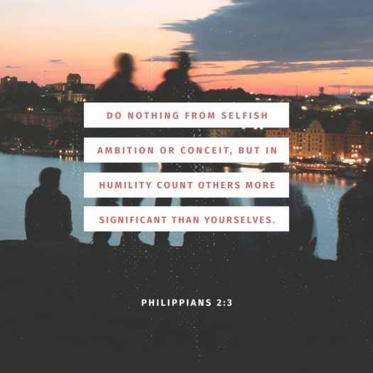 Philippians 2:3-4 ESV