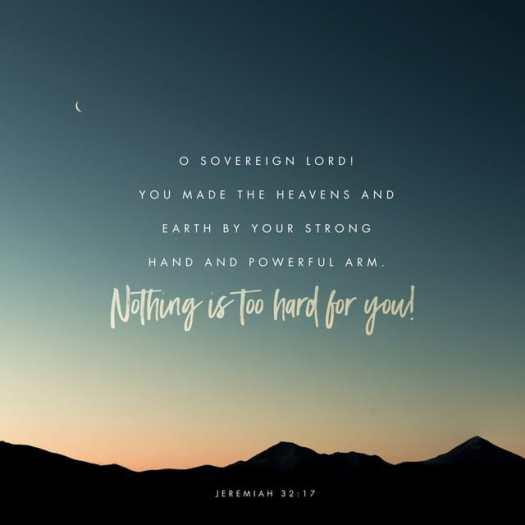 Jeremiah 32:17 NLT