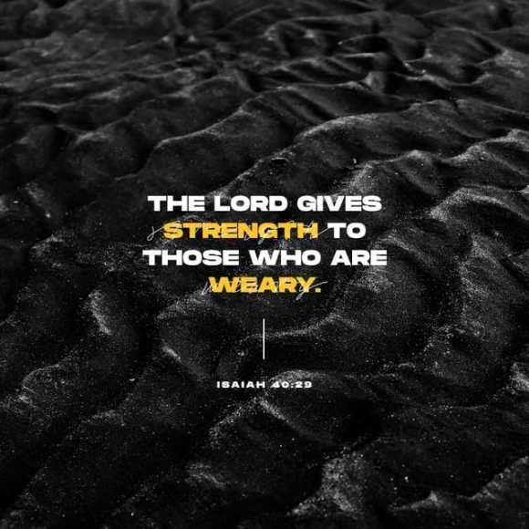 Isaiah 40:29 CEV