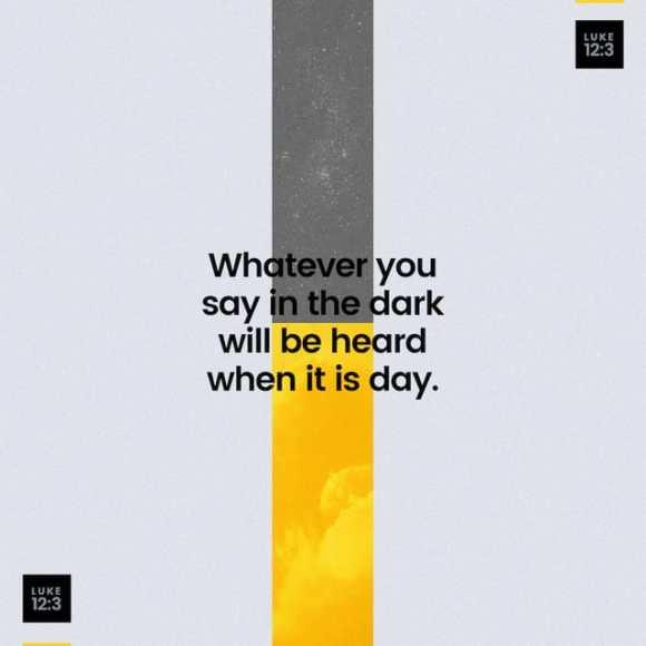 Luke 12:3 CEV