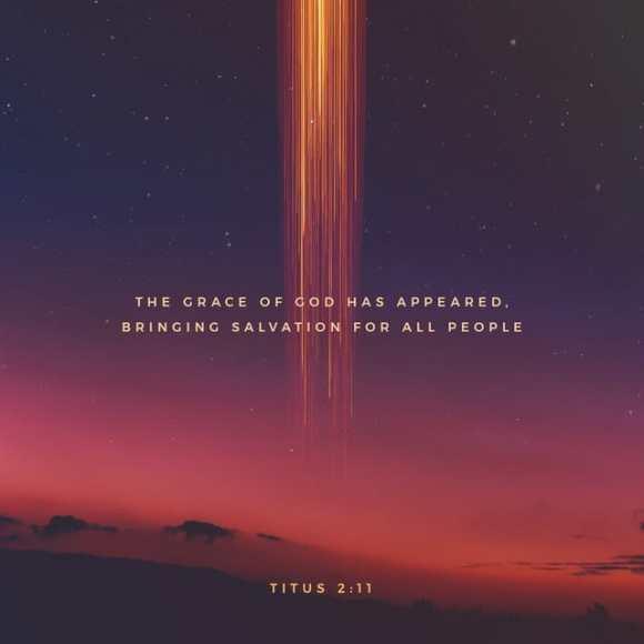 Titus 2:11-12 NIV