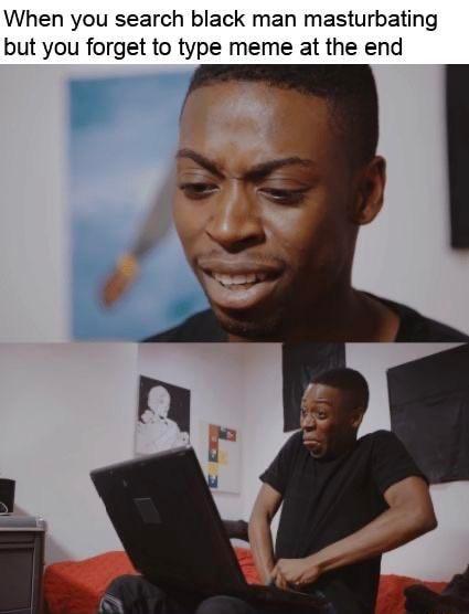 Black Guy On Computer Meme : black, computer, Search, Black, Masturbating, Forget, IFunny