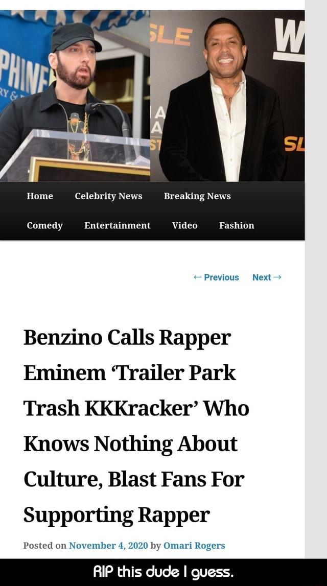 Eminem Trailer Park Celebrity : eminem, trailer, celebrity, Celebrity, Breaking, Comedy, Entertainment, Video, Fashion, <Previous, Next-, Benzino, Calls, Rapper, Eminem, 'Trailer, Trash, KKKracker', Knows, Nothing, About, Culture,, Blast, Supporting, Posted, November