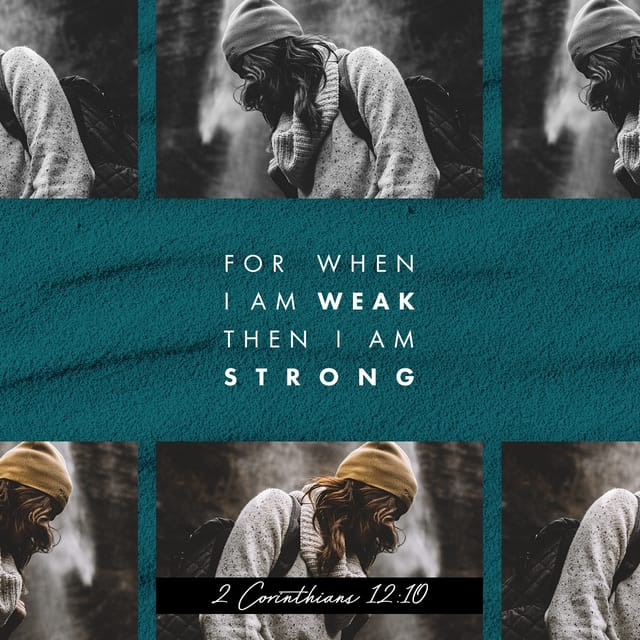 2 Corinthians 12:10 - https://www.bibl...