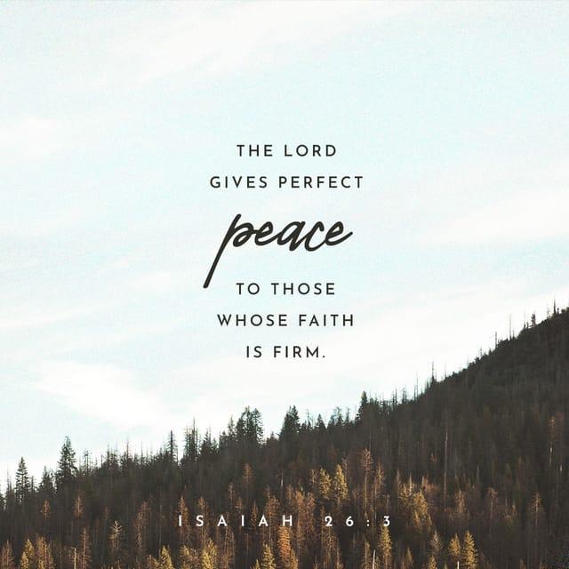 Isaiah 26:3 - https://www.bibl...