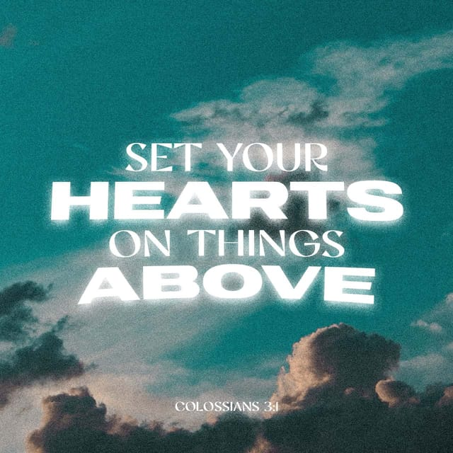 Colossians 3:1 - https://www.bibl...