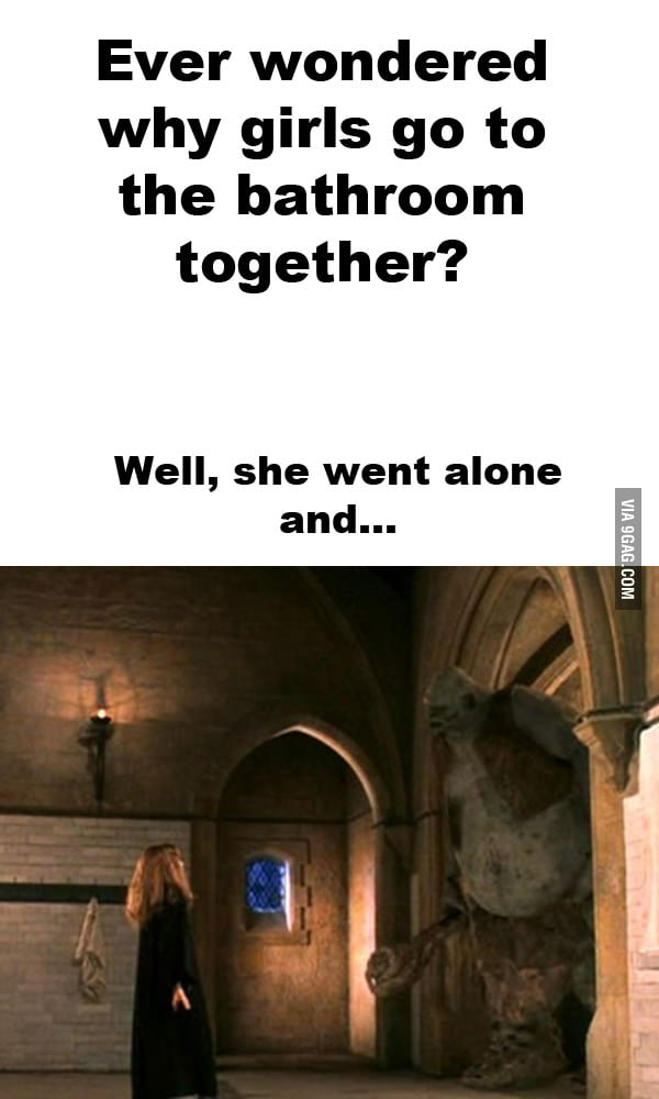 Why Girls Go To Bathroom Together  9GAG